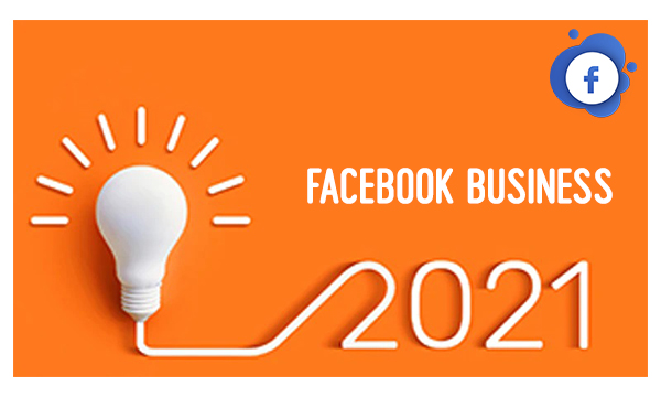 Facebook Business 2021