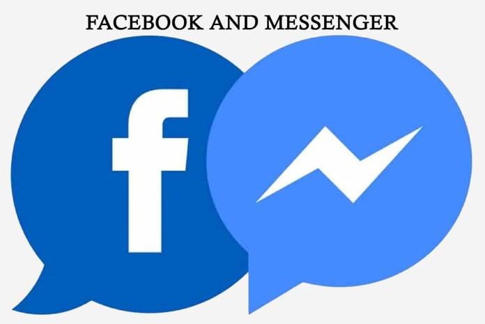 Facebook and Messenger