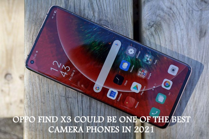 Oppo Find X3 Could be One of the Best Camera Phones in 2021