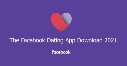 The Facebook Dating App Download 2021
