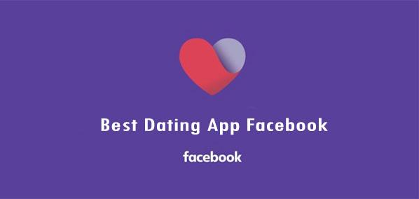 Best Dating App Facebook