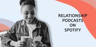 Best Relationship Podcasts On Spotify