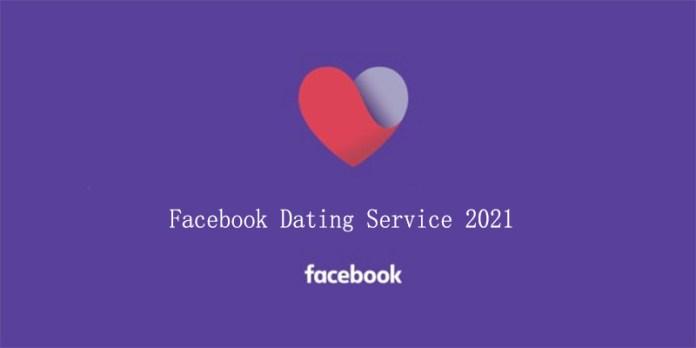 Facebook Dating Service 2021