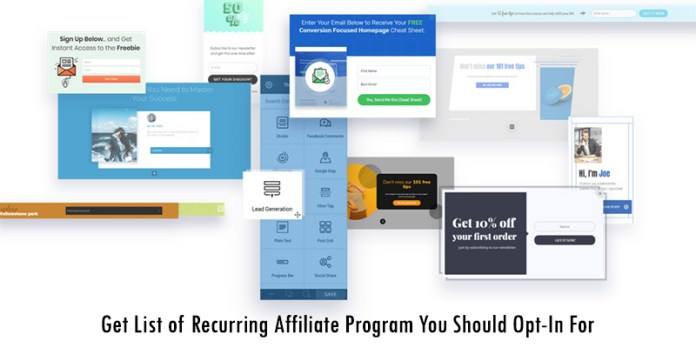 Get List of Recurring Affiliate Program You Should Opt-In For