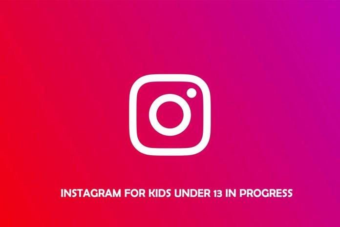 Instagram for kids under 13 in Progress