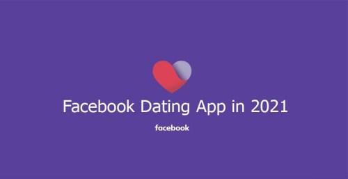 Facebook Dating App in 2021