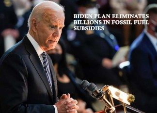 Biden Plan Eliminates Billions In Fossil Fuel Subsidies