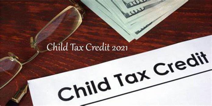 Child Tax Credit 2021
