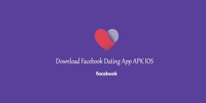 Download Facebook Dating App APK IOS