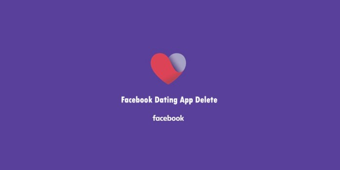 Facebook Dating App Delete