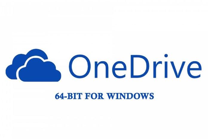 OneDrive 64-bit for Windows