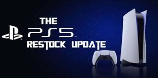 The PS5 Restock Update
