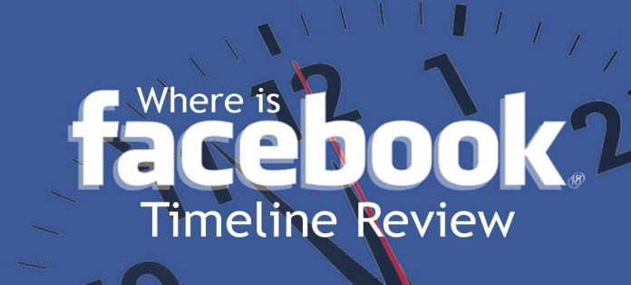 Where is Facebook Timeline Review