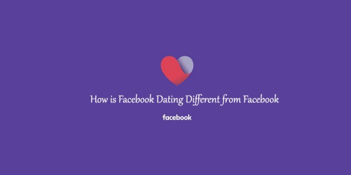 How is Facebook Dating Different from Facebook