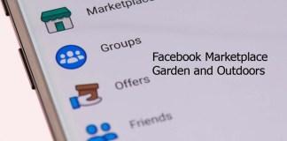 Facebook Marketplace Garden and Outdoors