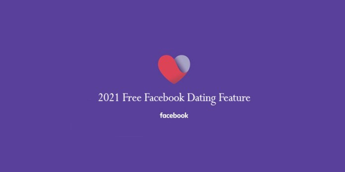2021 Free Facebook Dating Feature