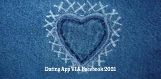Dating App VIA Facebook 2021