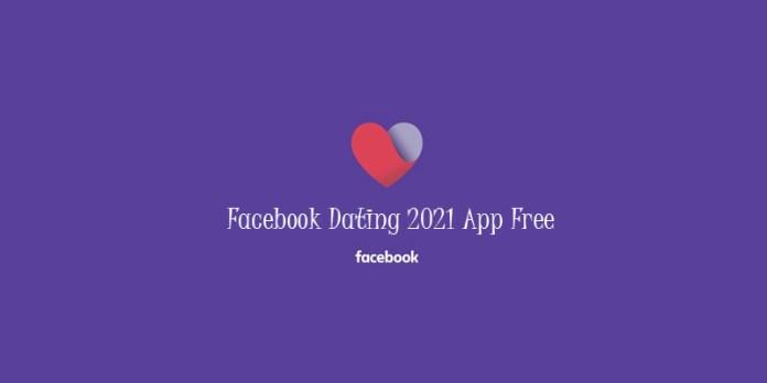 Facebook Dating 2021 App Free