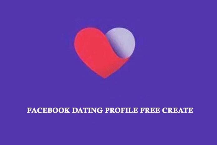 Facebook Dating Profile Free Create