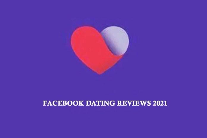 Facebook Dating Reviews 2021