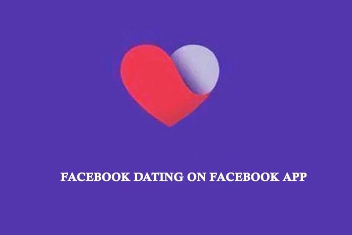 Facebook dating on Facebook App