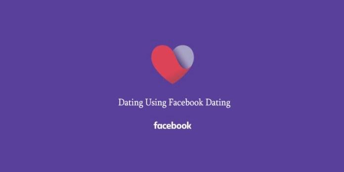 Dating Using Facebook Dating