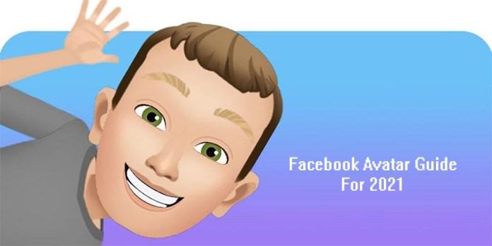 Facebook Avatar Guide For 2021