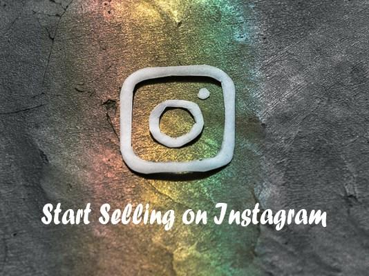 Start Selling on Instagram