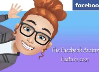 The Facebook Avatar Feature 2021