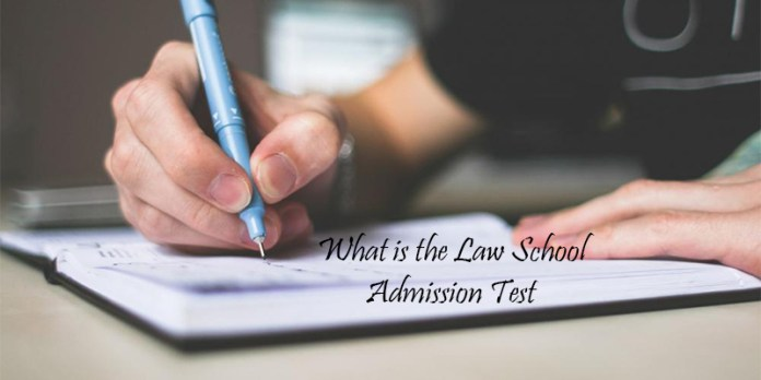 What is the Law School Admission Test