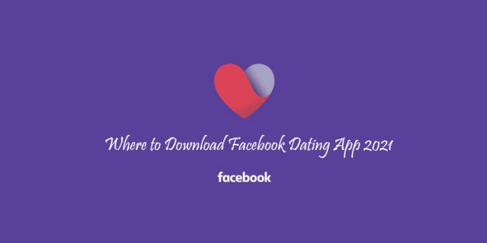 Where to Download Facebook Dating App 2021
