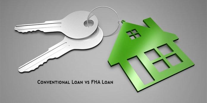 Conventional Loan vs FHA Loan
