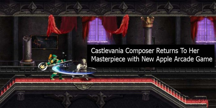 Castlevania Composer Returns To Her Masterpiece with New Apple Arcade Game