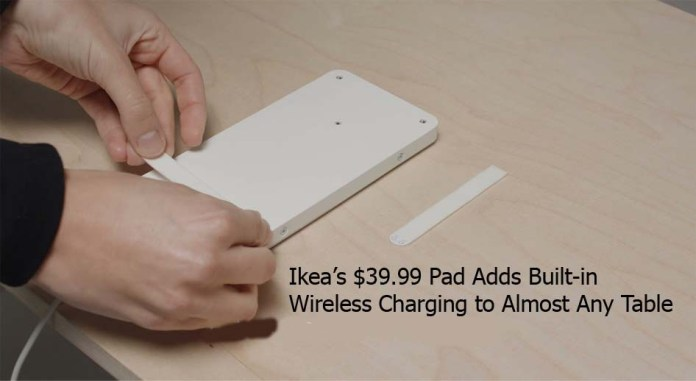 Ikea's $39.99 Pad Adds Built-in Wireless Charging to Almost Any Table