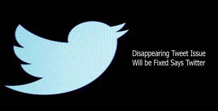 Disappearing Tweet Issue Will be Fixed Says Twitter