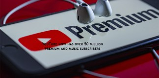 YouTube now has over 50 million premium and music subscribers