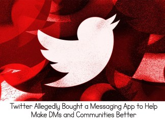 Twitter Allegedly Bought a Messaging App to Help Make DMs and Communities Better