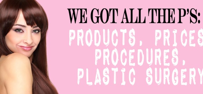 Price, Product, Procedure, Plastic Surgery