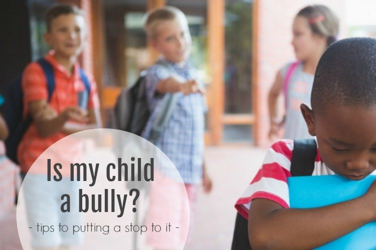 Is My Child a Bully? by Makeovers and Motherhood