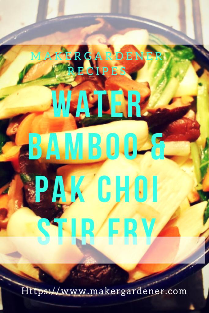 water bamboo & pak choi stir fry