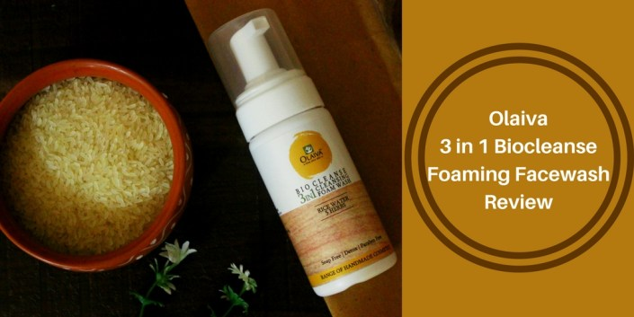 Olaiva 3 in 1 Biocleanse Foaming Facewash Review
