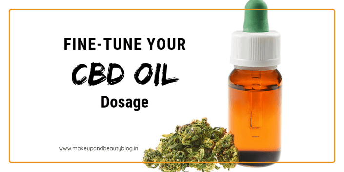 Fine-Tune Your CBD Oil Dosage
