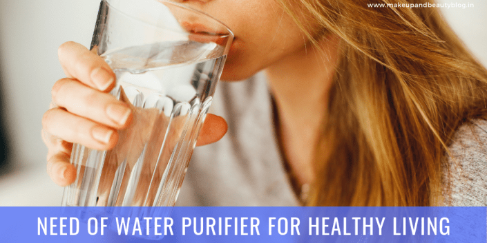 Need Of Water Purifier For Healthy Living