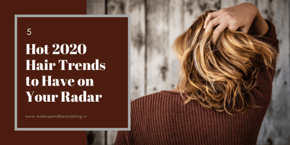 5 Hot 2020 Hair Trends to Have on Your Radar