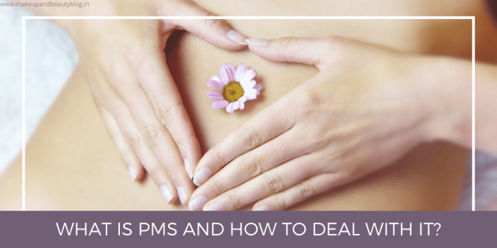 What is PMS and How to Deal With It?