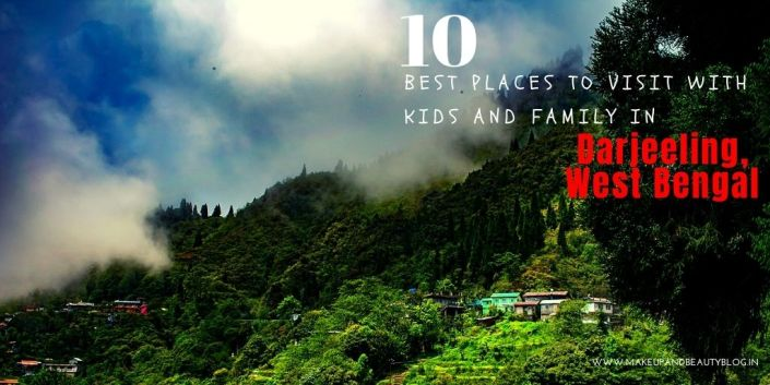 10 Best Places To Visit with Kids and Family in Darjeeling, West Bengal
