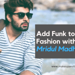 Add Funk to Your Fashion with Mridul Madhok's Styles
