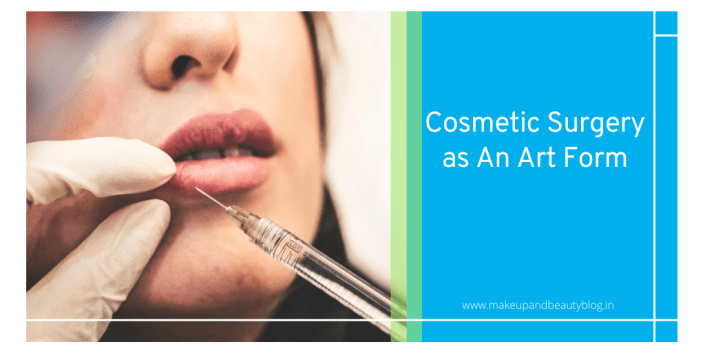 Cosmetic Surgery as An Art Form