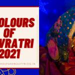 The Nine (9) Colours Of Navratri 2021