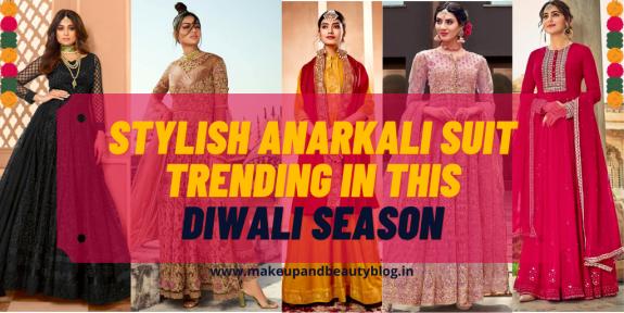 Stylish Anarkali Suit Trending in this Diwali Season